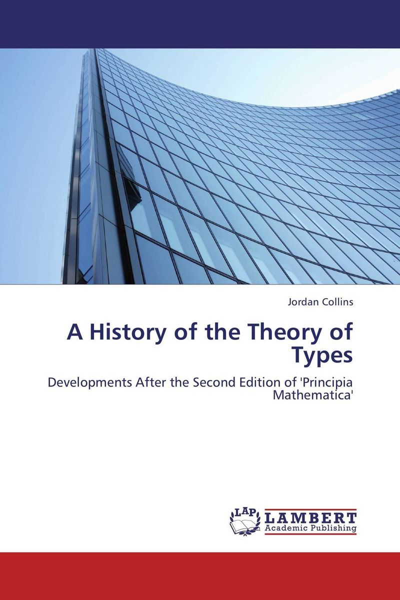 A History of the Theory of Types work types