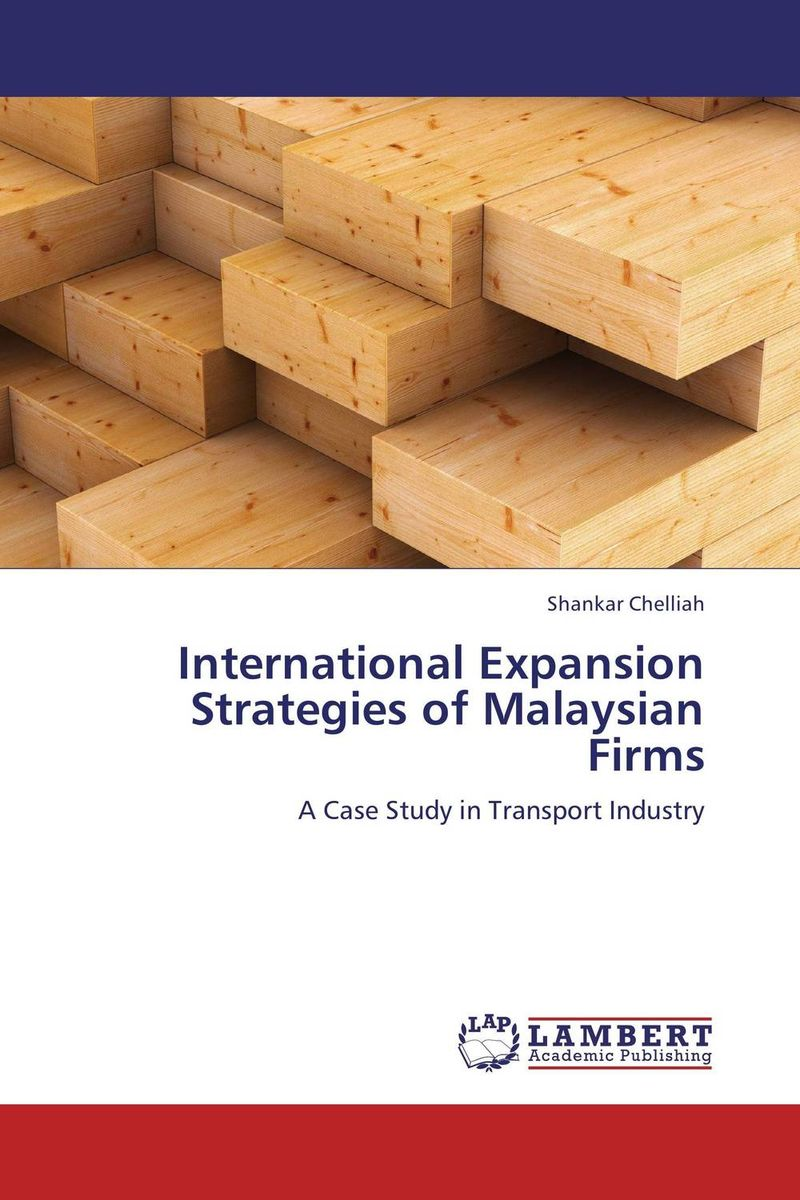 International Expansion Strategies of Malaysian Firms barbara weber infrastructure as an asset class investment strategies project finance and ppp