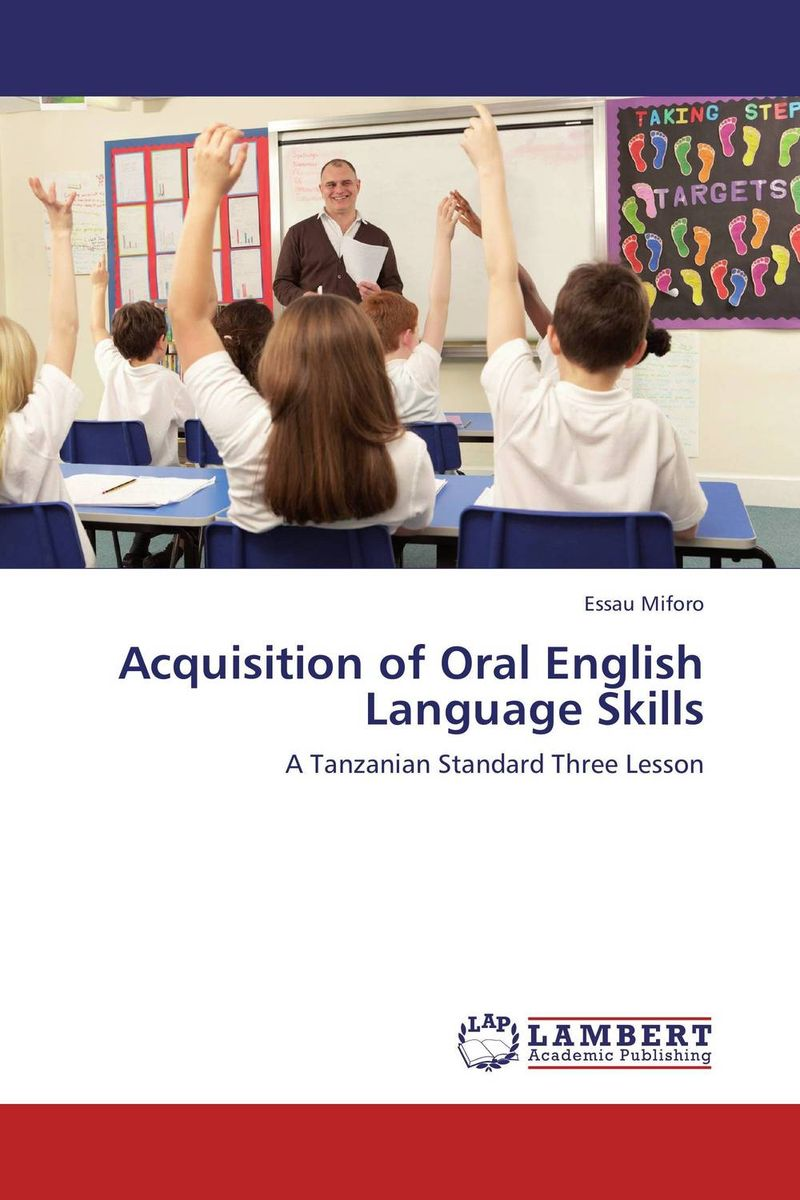 Acquisition of Oral English Language Skills zoltan dornyei the psychology of second language acquisition