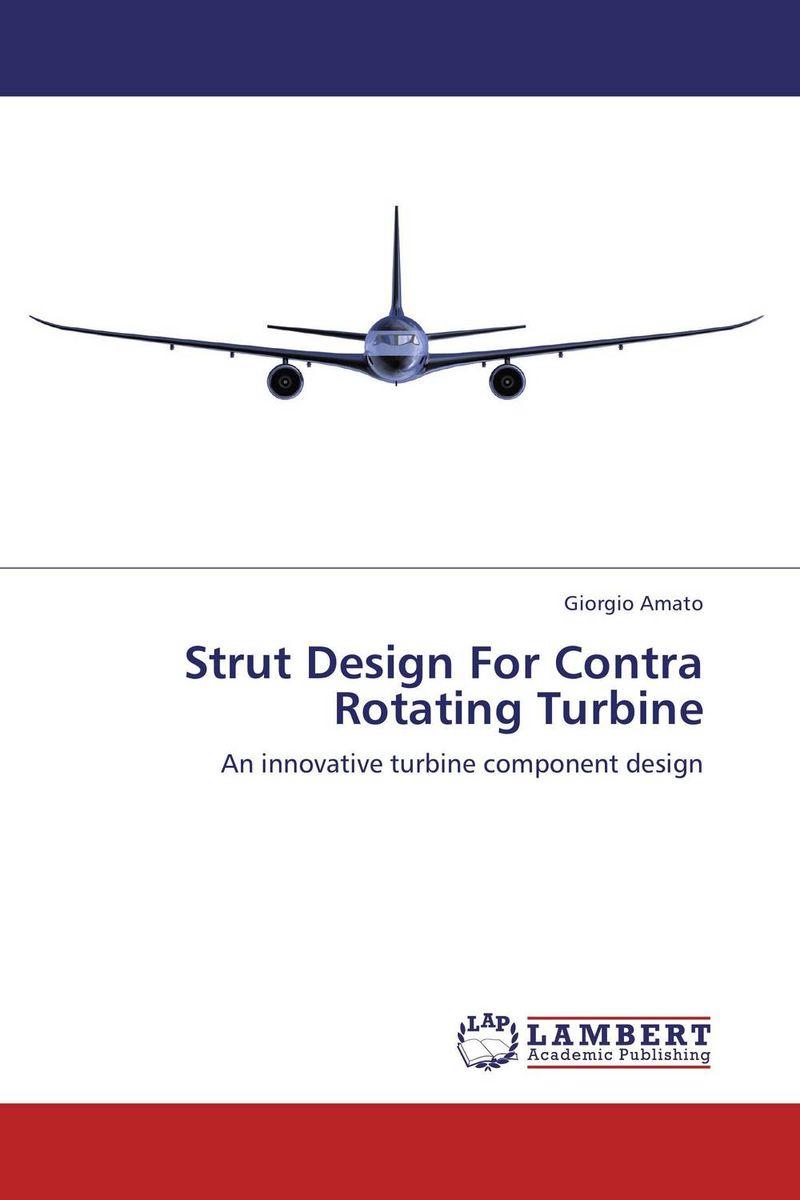 Strut Design For Contra Rotating Turbine complete dynamic analysis of stewart platform based on workspace