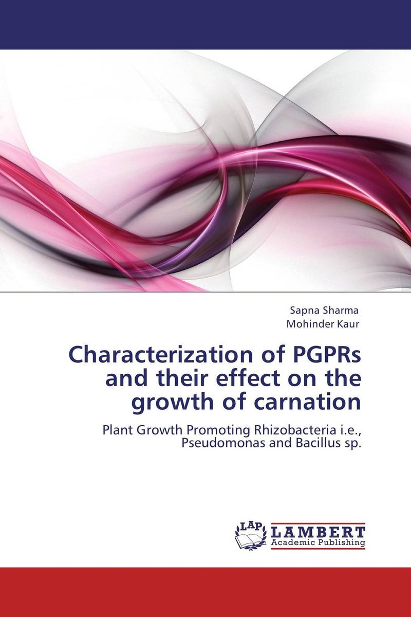 Characterization of PGPRs and their effect on the growth of carnation tapan kumar dutta and parimal roychoudhury diagnosis and characterization of bacterial pathogens in animal