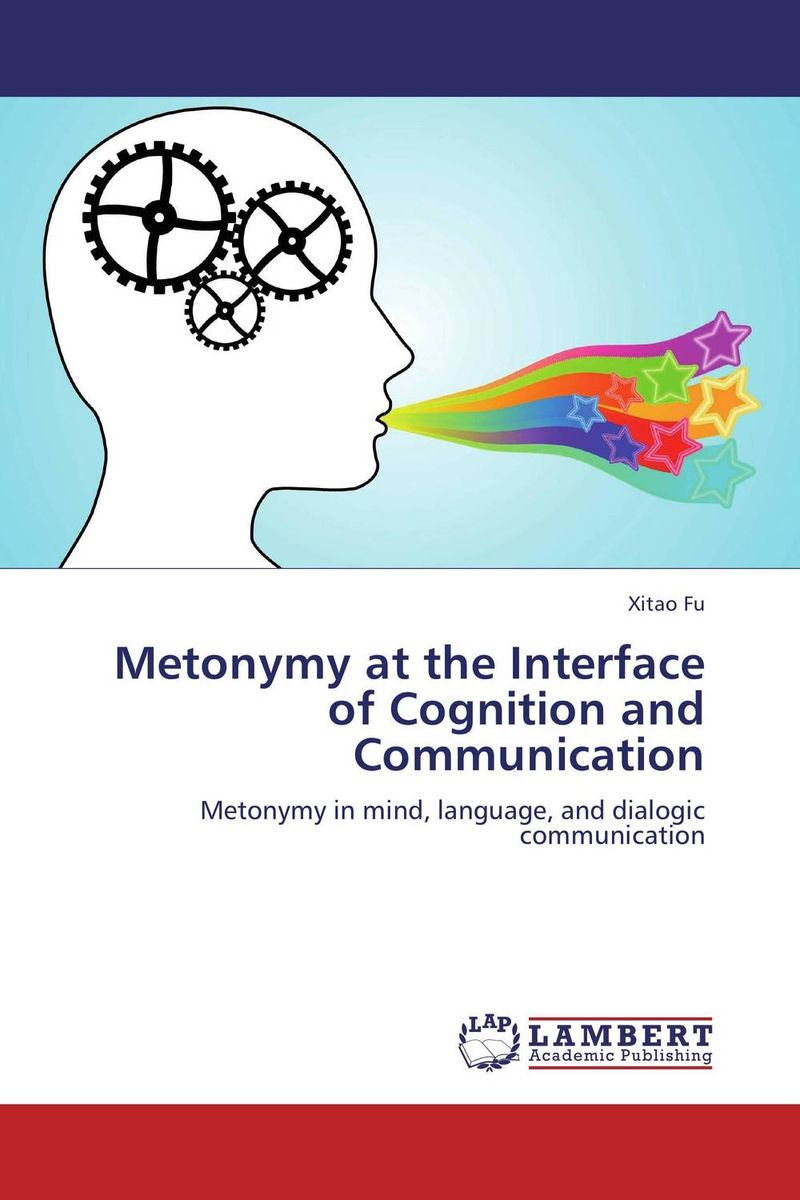 Metonymy at the Interface of Cognition and Communication the handbook of translation and cognition