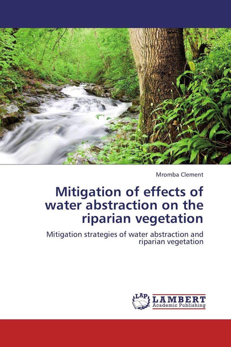 Mitigation of effects of water abstraction on the riparian vegetation effects of exercise