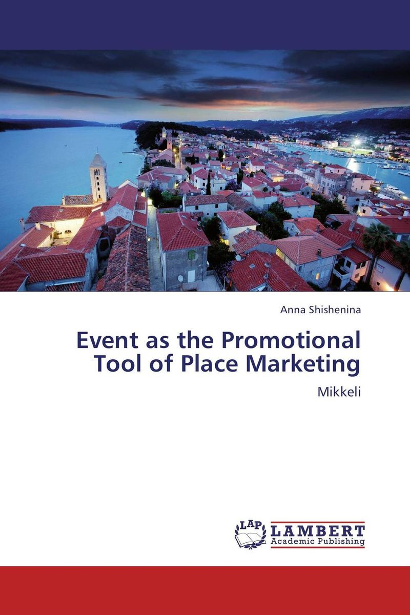 Event as the Promotional Tool of Place Marketing