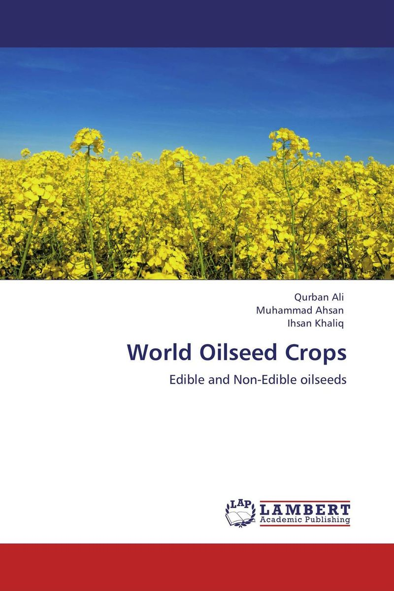 World Oilseed Crops combinations between glycerol free fatty acids and acidulated oils