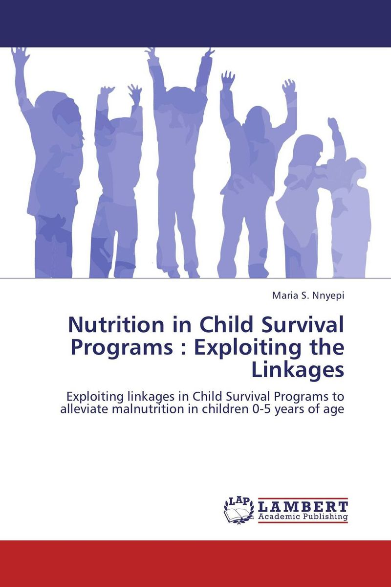Nutrition in Child Survival Programs : Exploiting the Linkages