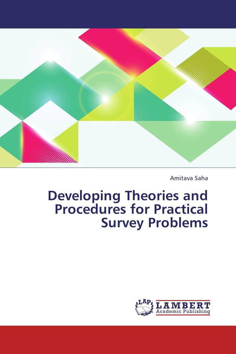 Developing Theories and Procedures for Practical Survey Problems efficient importance sampling in applied econometrics