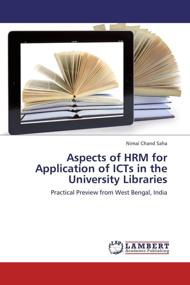 купить Aspects of HRM  for Application of ICTs  in the University Libraries недорого