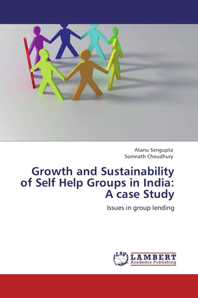 Growth and Sustainability of Self Help Groups in India:   A case Study outreach sustainability and growth of saving and credit cooperatives