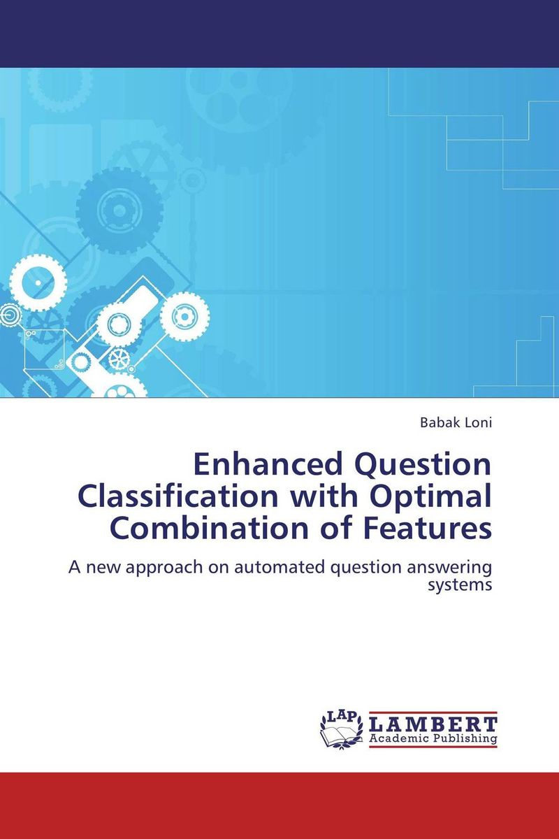 Enhanced Question Classification with Optimal Combination of Features optimal and efficient motion planning of redundant robot manipulators