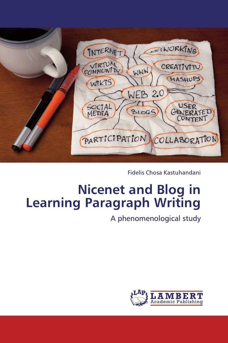 Nicenet and Blog in Learning Paragraph Writing blog of love