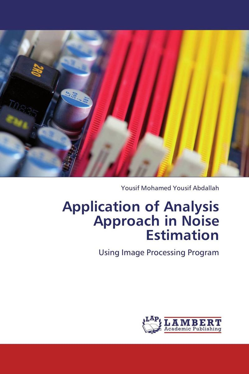 Application of Analysis Approach in Noise Estimation delegate