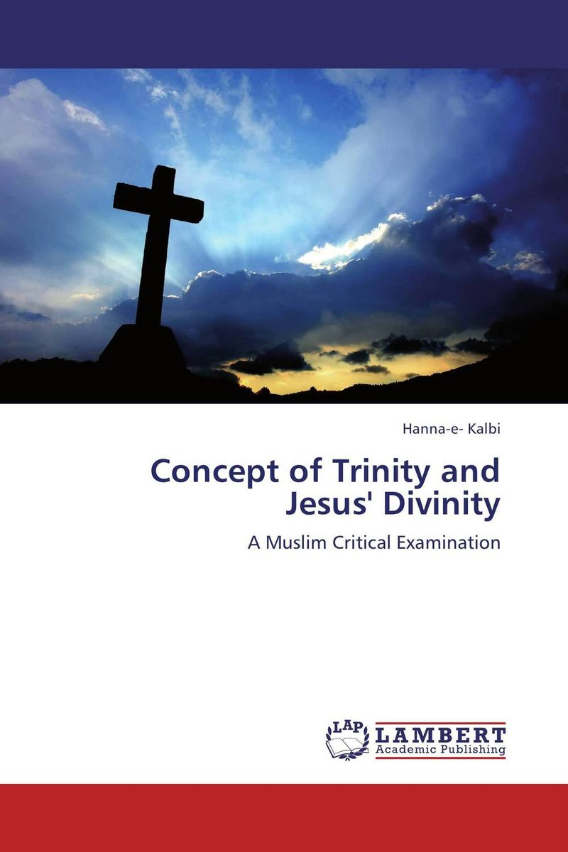 цены Concept of Trinity and Jesus' Divinity