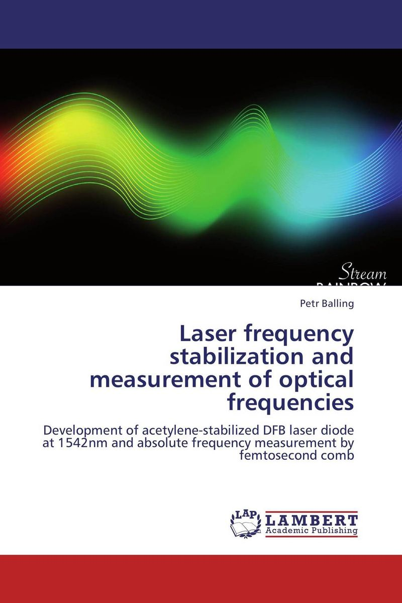 Laser frequency stabilization and measurement of optical frequencies metrology