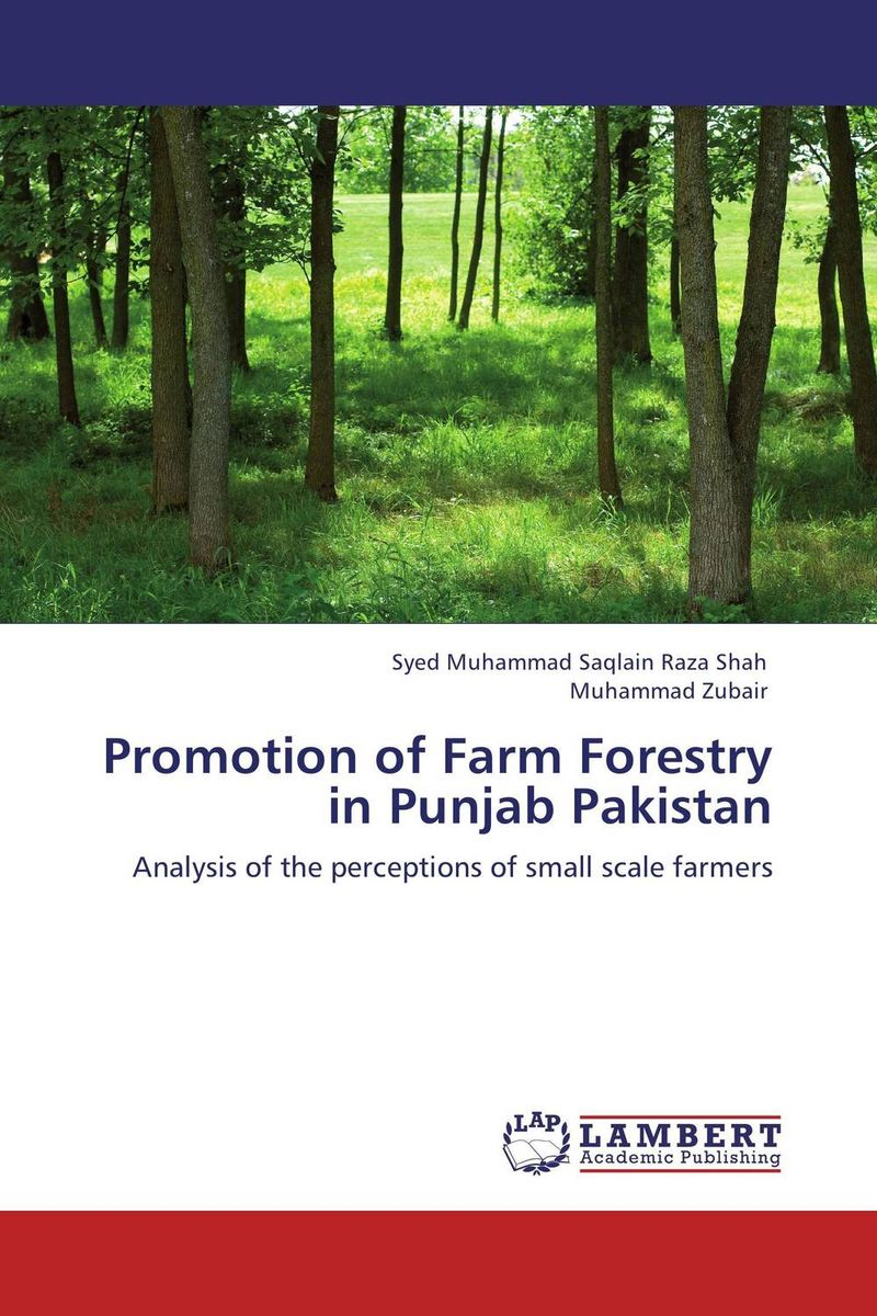 Promotion of Farm Forestry in Punjab Pakistan an evaluation of the role of csos in promotion of upe uganda