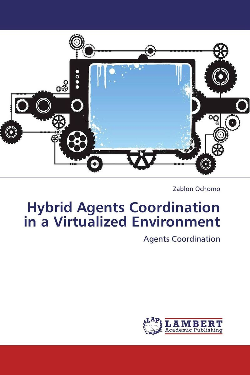 Hybrid Agents Coordination in a Virtualized Environment web mining