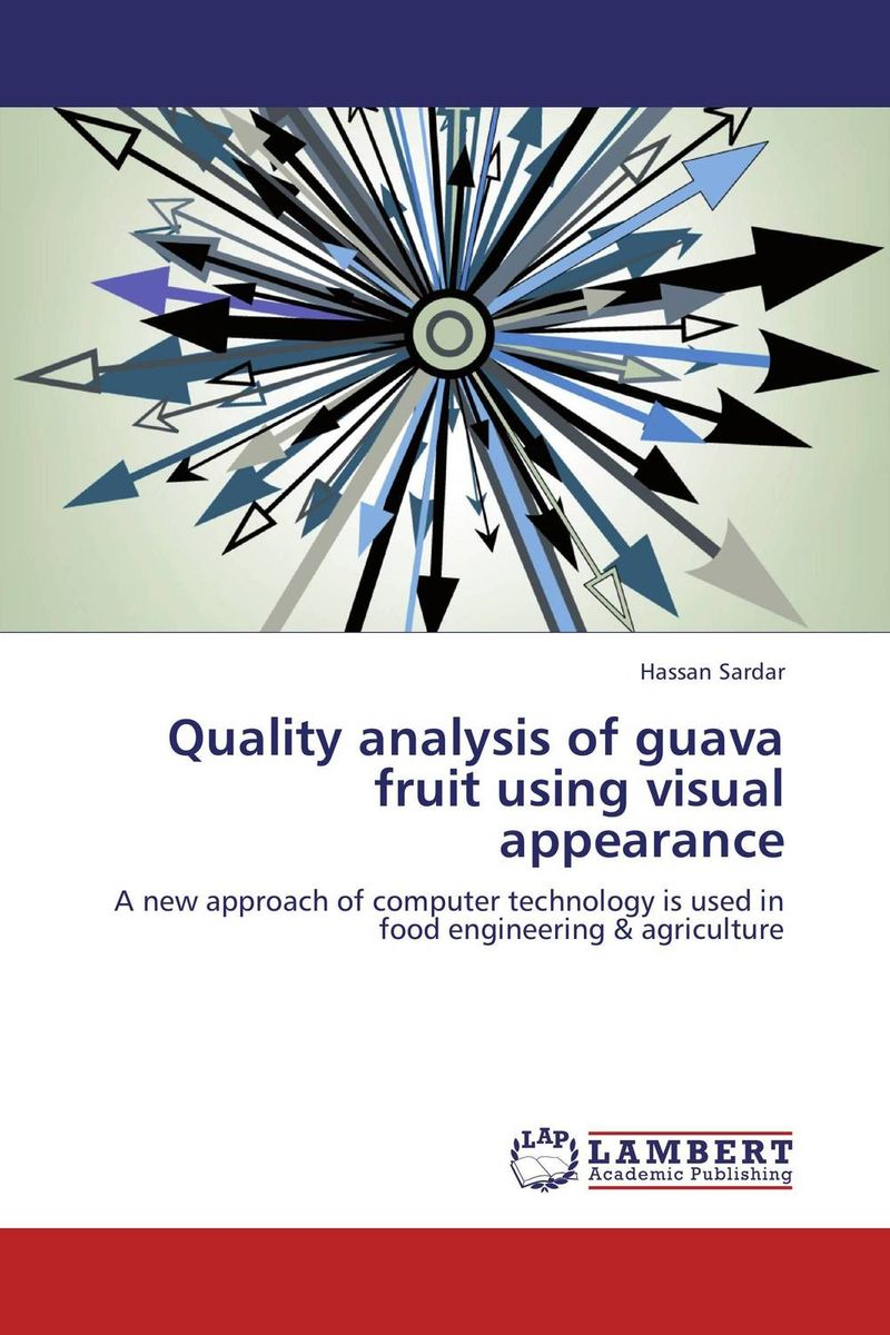 Quality analysis of guava fruit using visual appearance danielle stein fairhurst using excel for business analysis