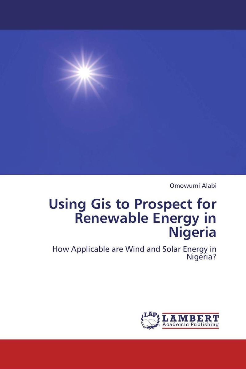 Using Gis to Prospect for Renewable Energy in Nigeria a wind energy conversion system emulator