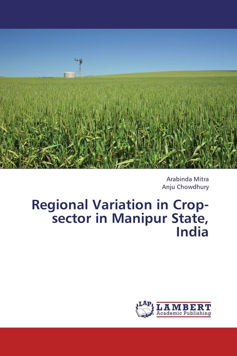 Regional Variation in Crop-sector in Manipur State, India
