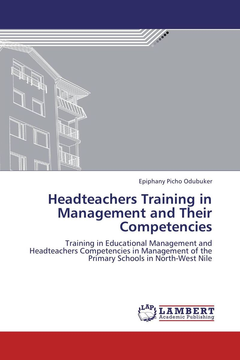 Headteachers Training in Management and Their Competencies corporate real estate management in tanzania
