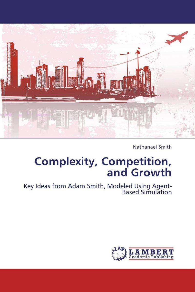 Complexity, Competition, and Growth кресло шезлонг фея релакс 6 мульти позиционный