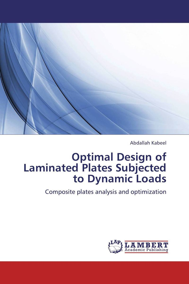 Optimal Design of Laminated Plates Subjected to Dynamic Loads optimal and efficient motion planning of redundant robot manipulators