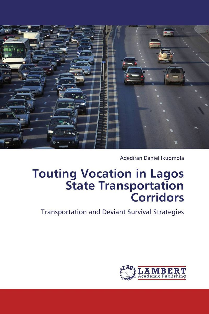 купить Touting Vocation in Lagos State Transportation Corridors по цене 7204 рублей