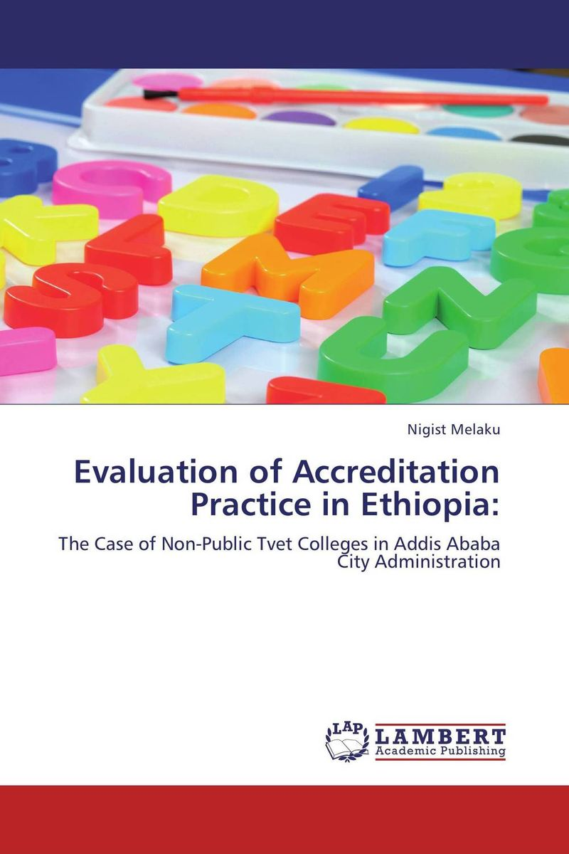 Evaluation of Accreditation Practice in Ethiopia: evaluation of the internal control practices