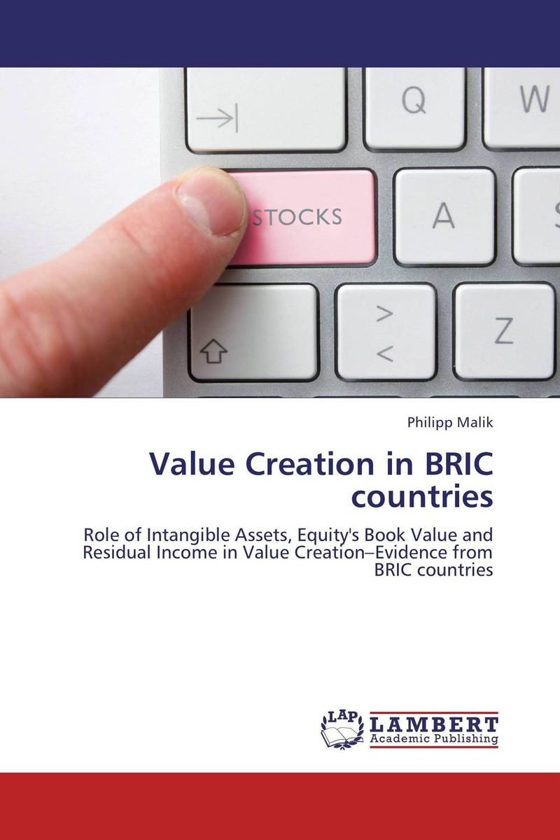 Value Creation in BRIC countries corporate governance and firm value