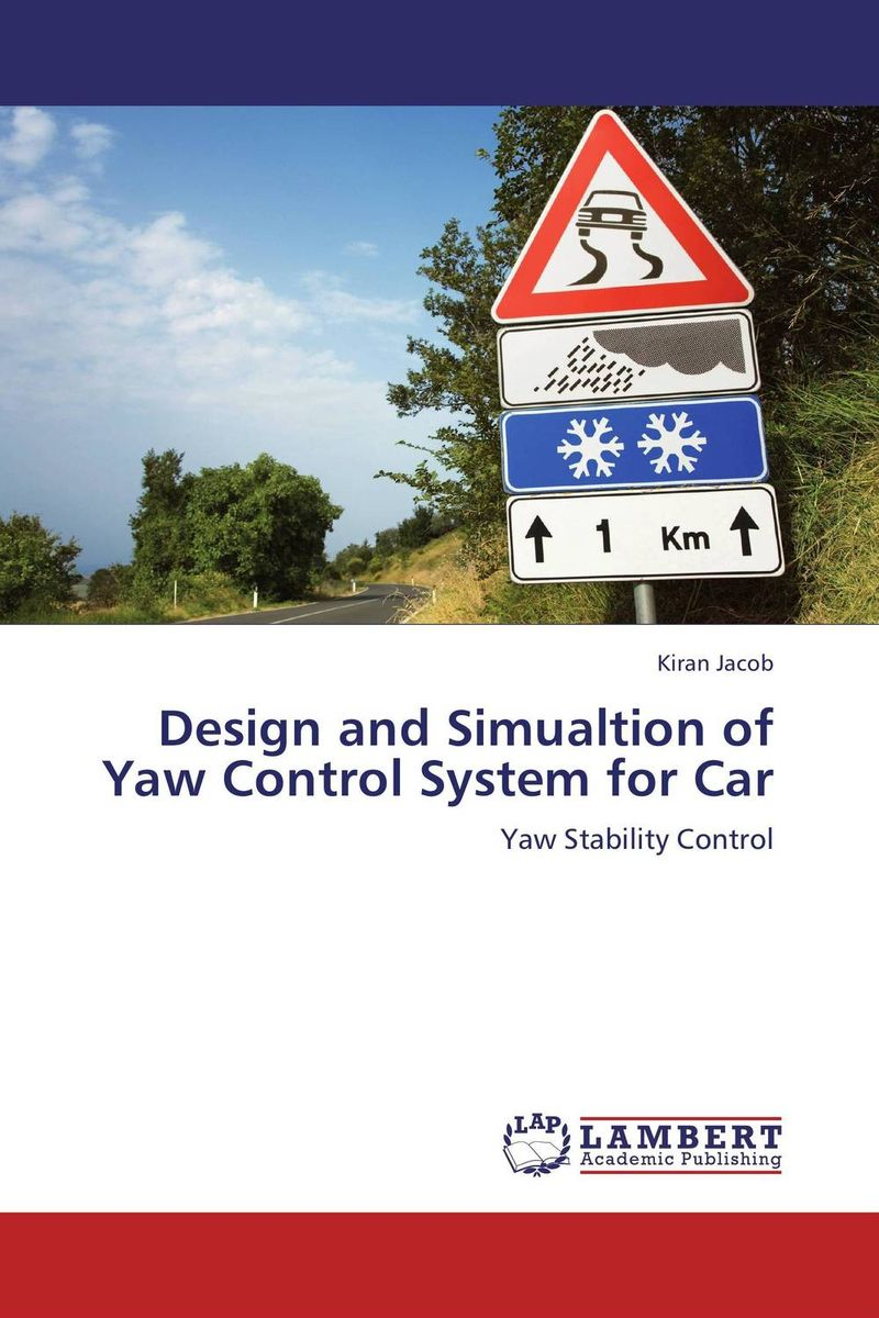 Design and Simualtion of Yaw Control System for Car rakesh kumar tiwari and rajendra prasad ojha conformation and stability of mixed dna triplex