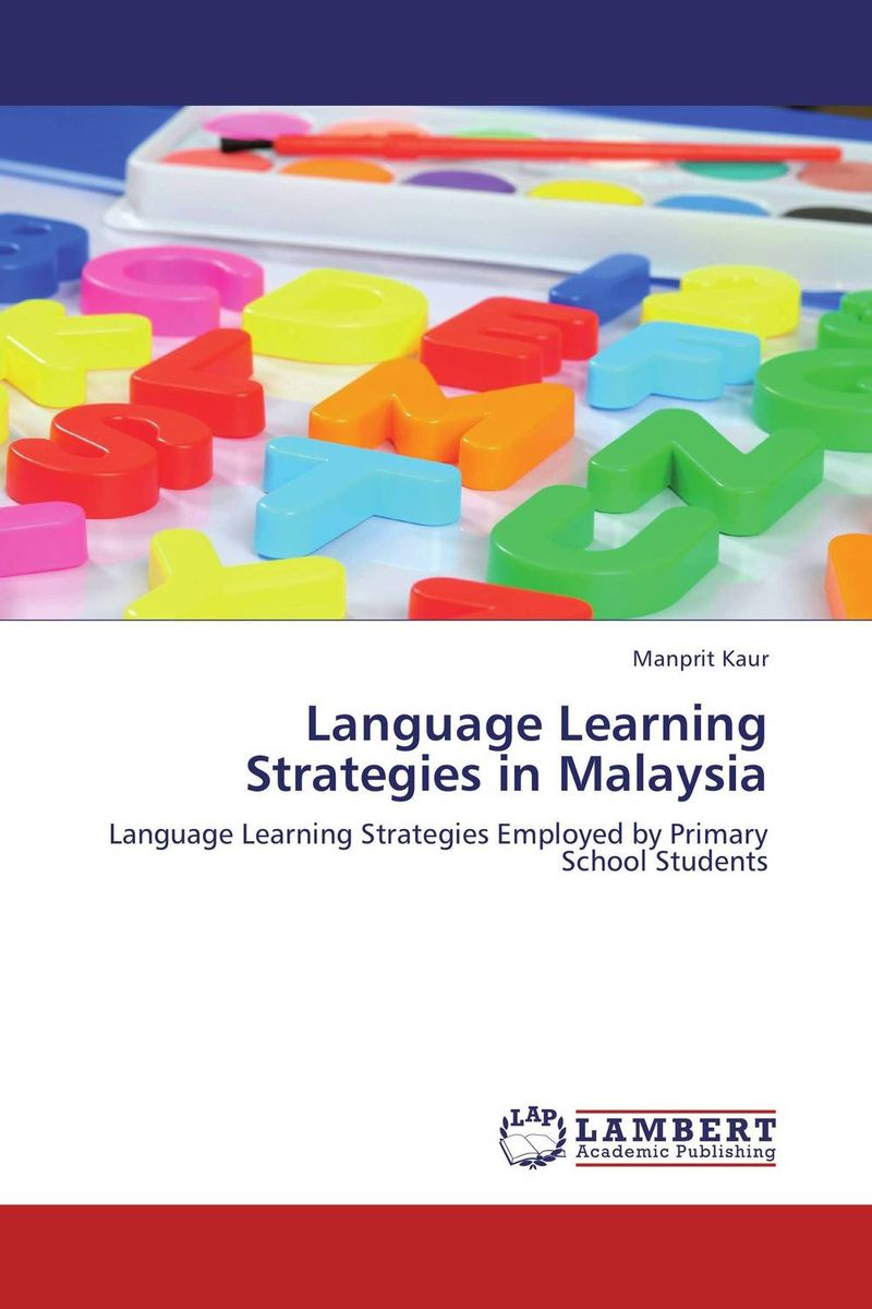 Language Learning Strategies in Malaysia lisa kohne two way language immersion students how they fare in secondary school