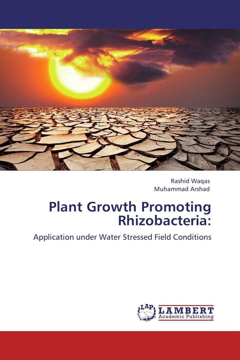 Plant Growth Promoting Rhizobacteria: plant growth promoting rhizobacteria