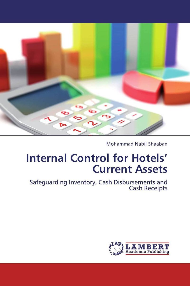 Internal Control for Hotels' Current Assets evaluation of the internal control practices