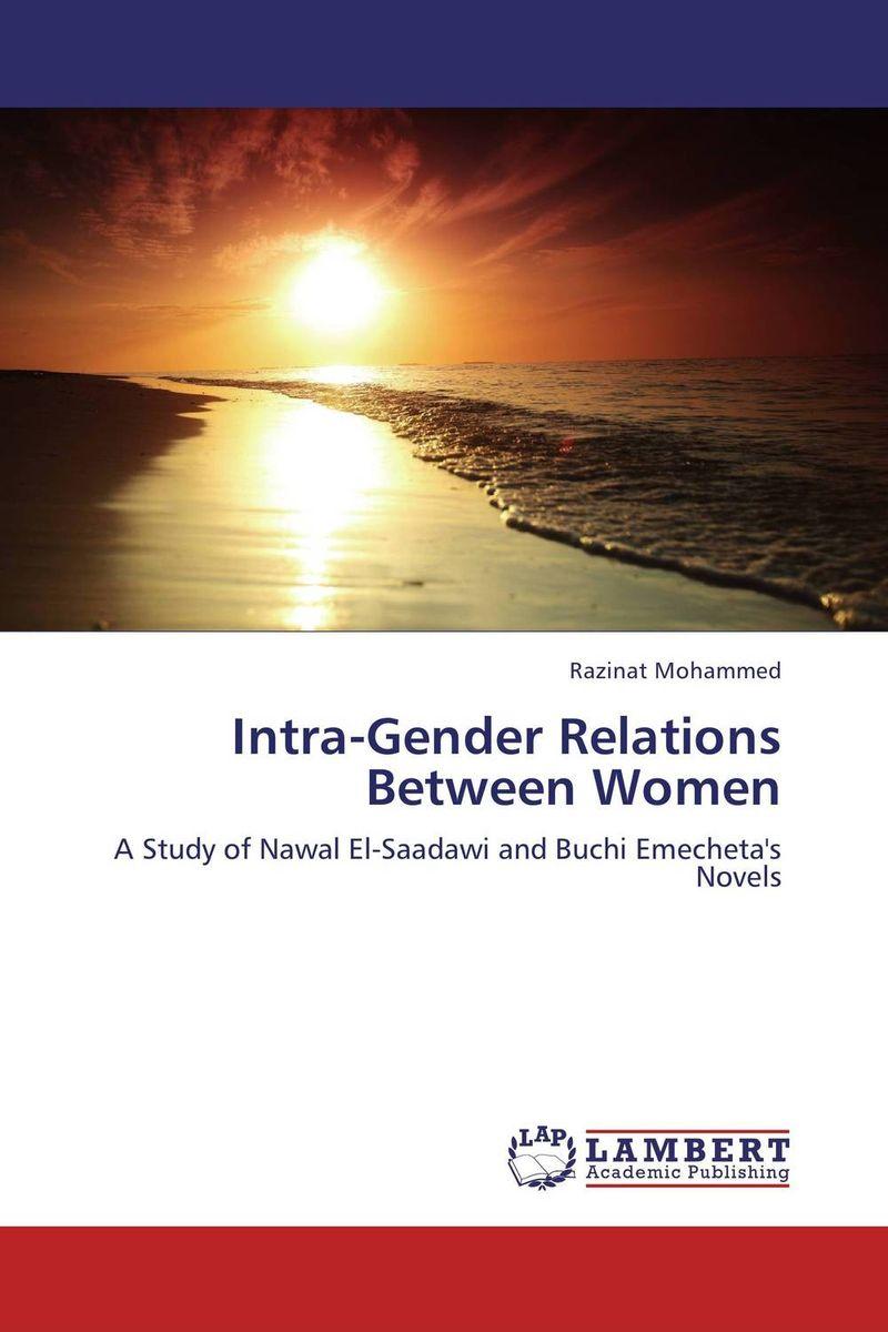 цена на Intra-Gender Relations Between Women