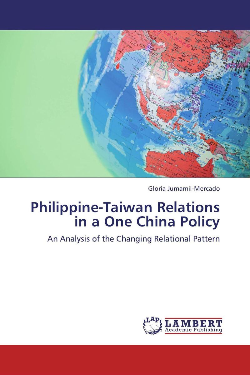 Zakazat.ru Philippine-Taiwan Relations in a One China Policy
