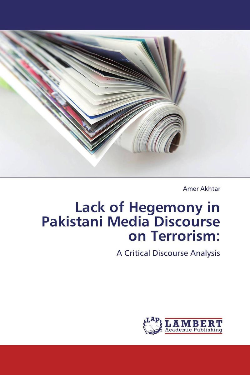 Lack of Hegemony in Pakistani Media Discourse on Terrorism: prospects of citrus producers and marketing in pakistani california