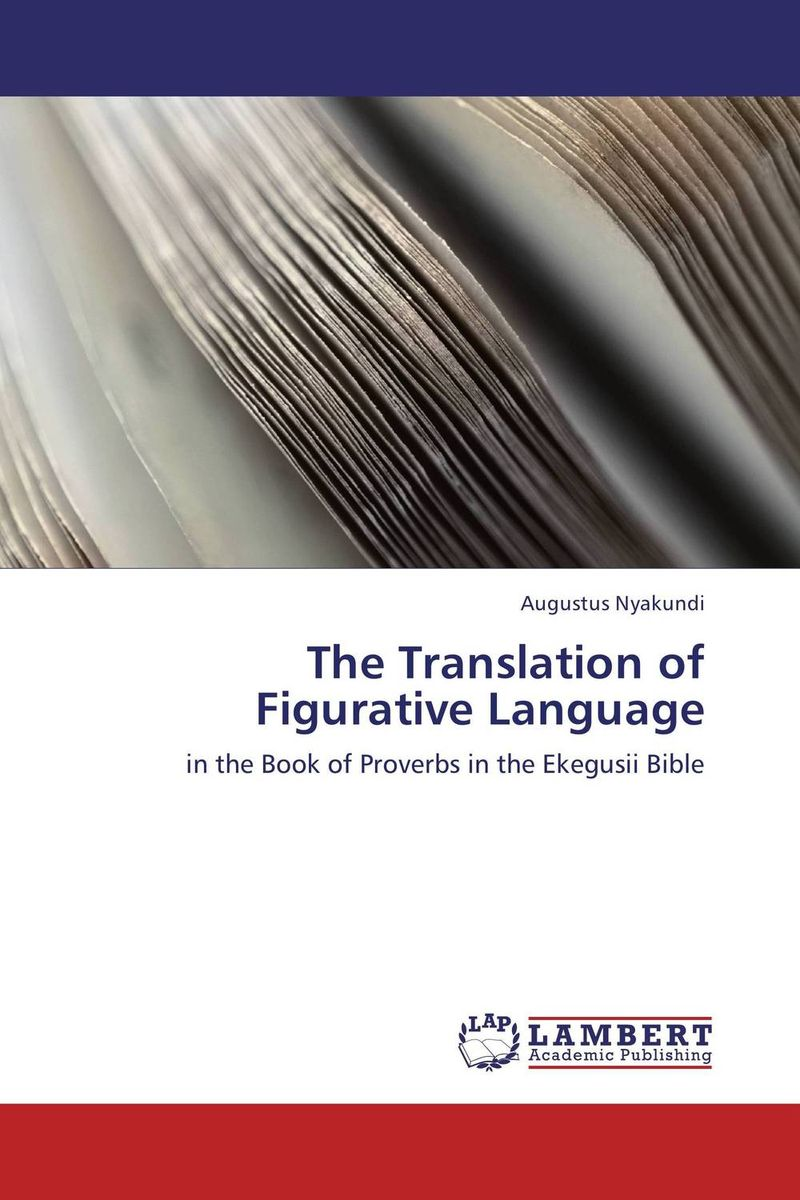 The Translation of Figurative Language ways of meaning – an introduction to a philosophy of language