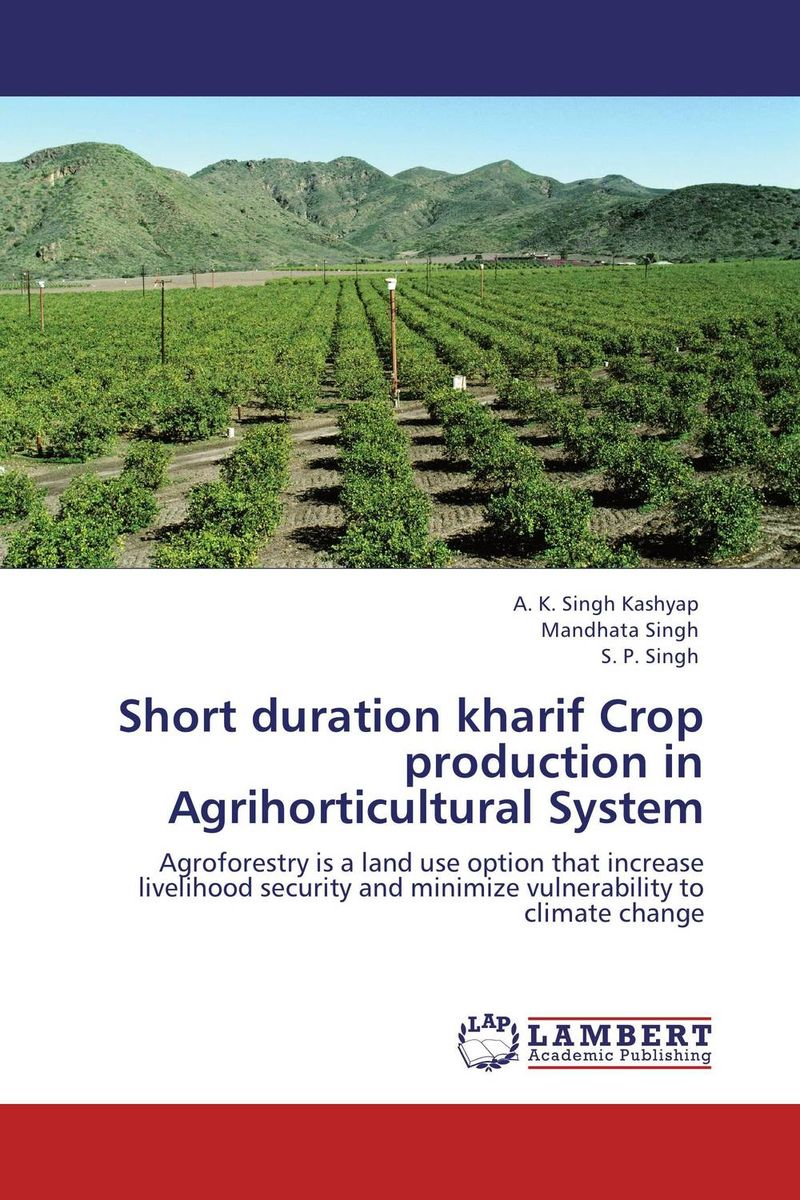 Short duration kharif Crop production in Agrihorticultural System cold storage accessibility and agricultural production by smallholders