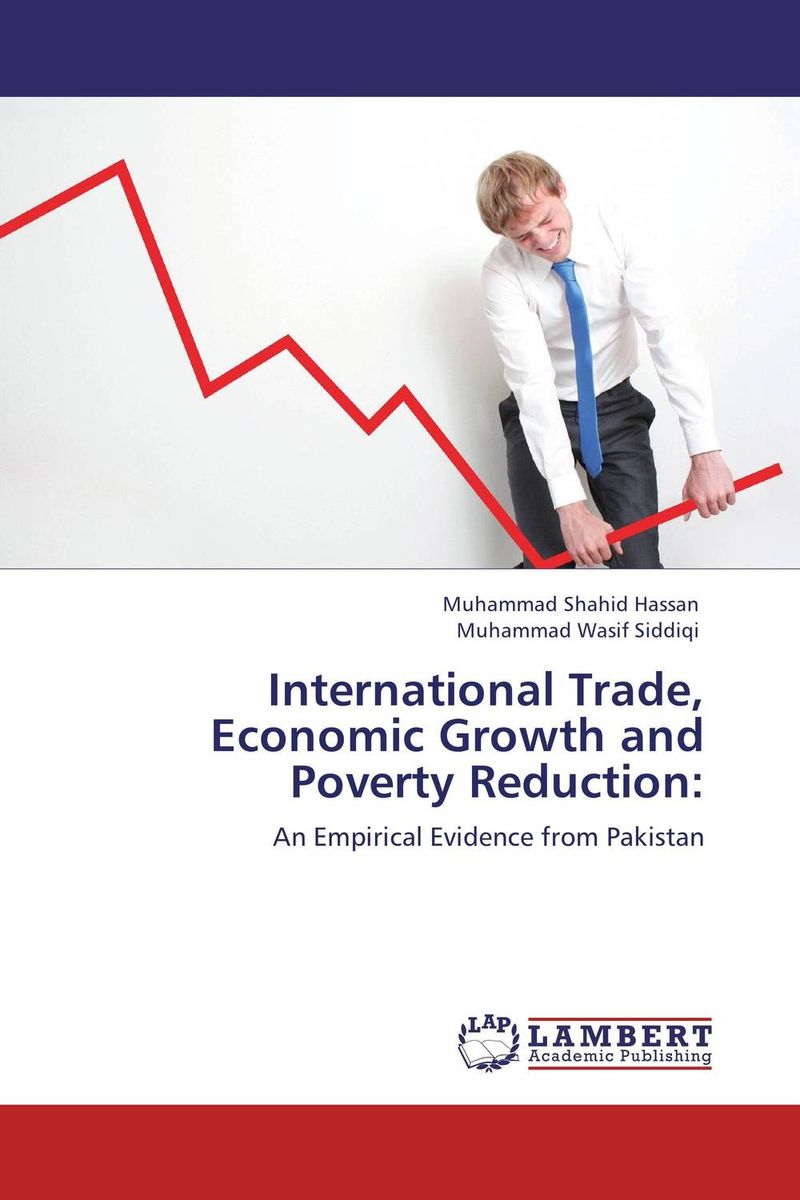 International Trade, Economic Growth and Poverty Reduction: the nexus between economic growth and poverty reduction