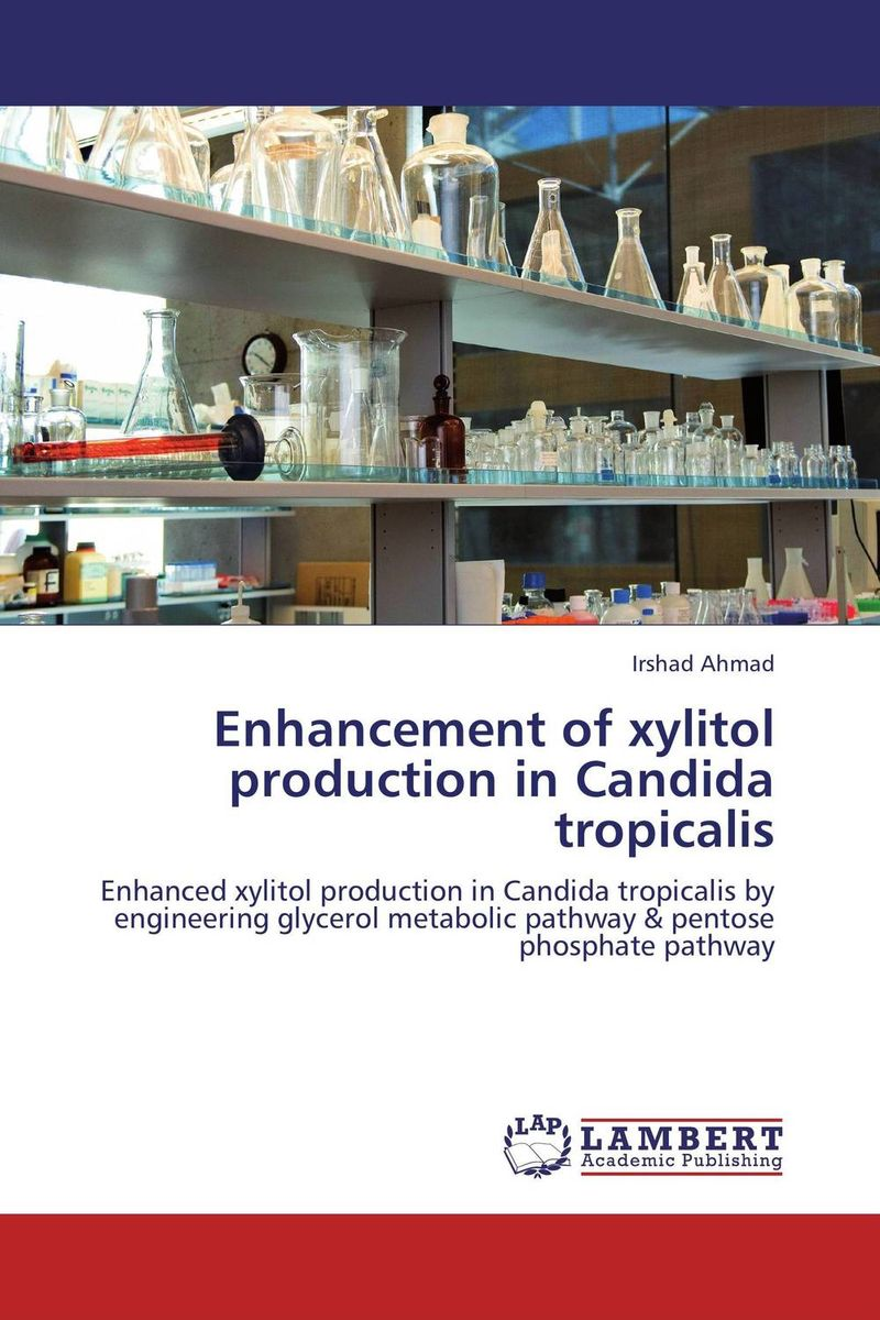 Enhancement of xylitol production in Candida tropicalis