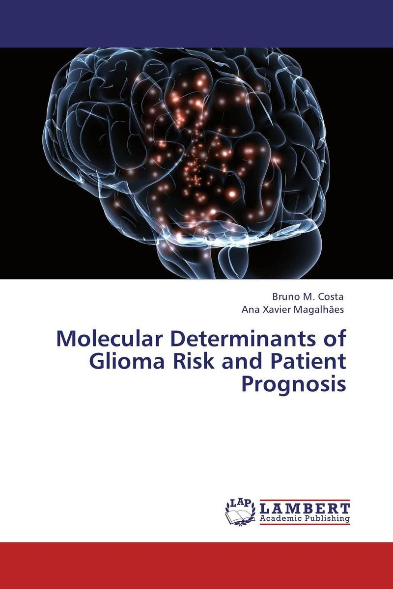 Molecular Determinants of Glioma Risk and Patient Prognosis case history of therapeutic patient manual