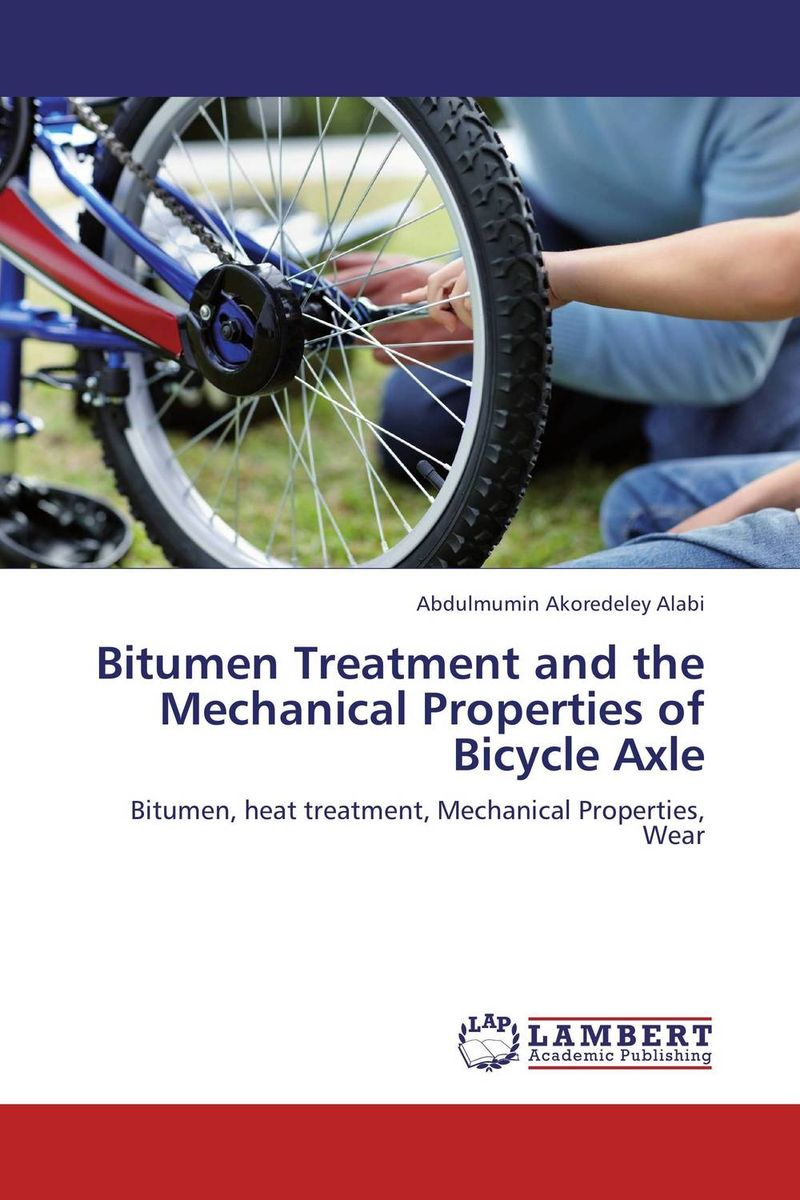 Bitumen Treatment and the Mechanical Properties of Bicycle Axle