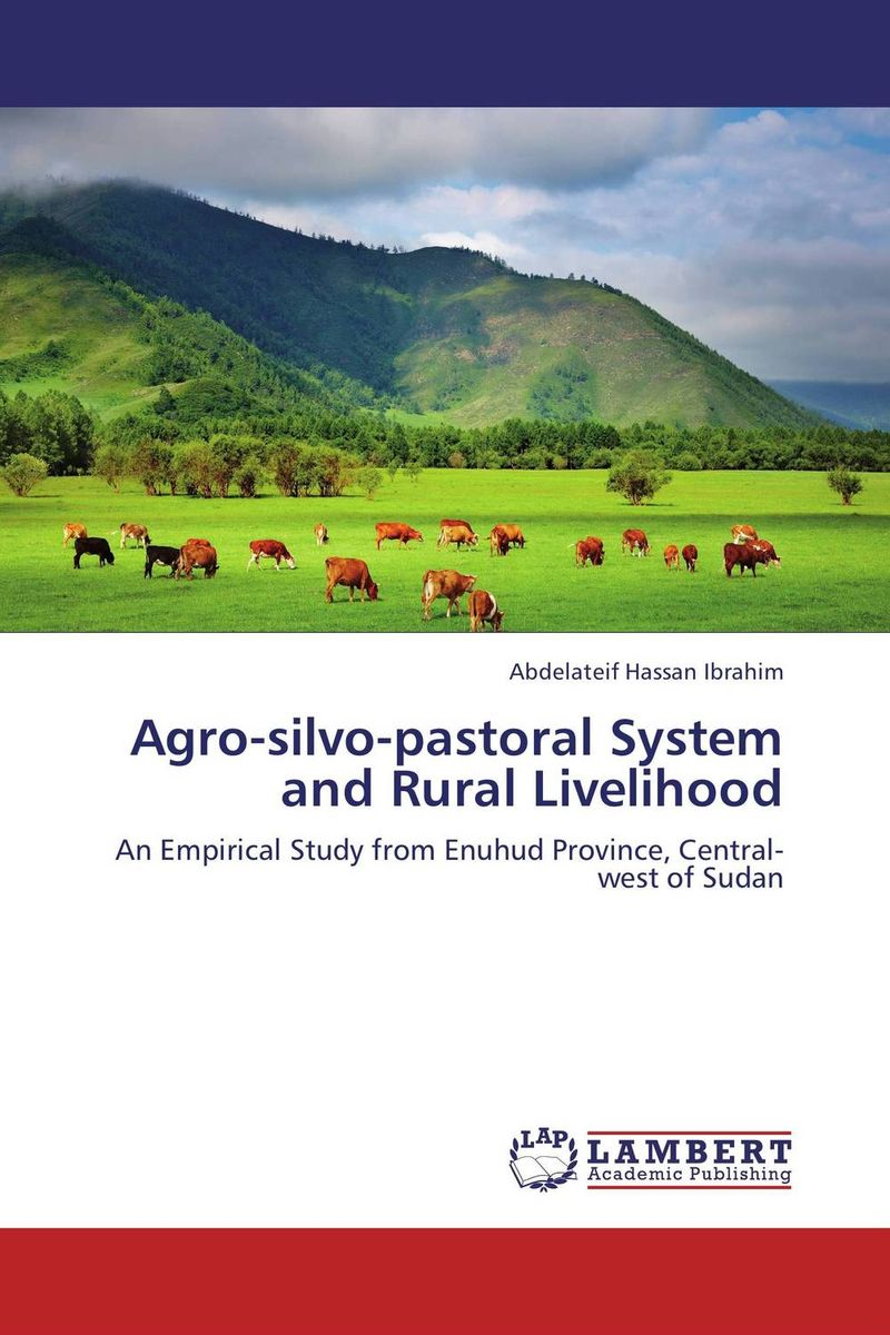 Agro-silvo-pastoral System and Rural Livelihood green agro