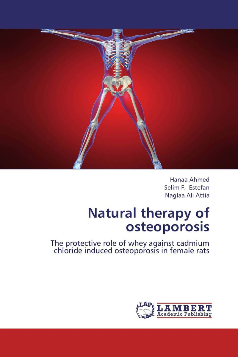 Natural therapy of osteoporosis hanaa ahmed emad eskander and aziza shalby alternative modalities for secondary osteoporosis