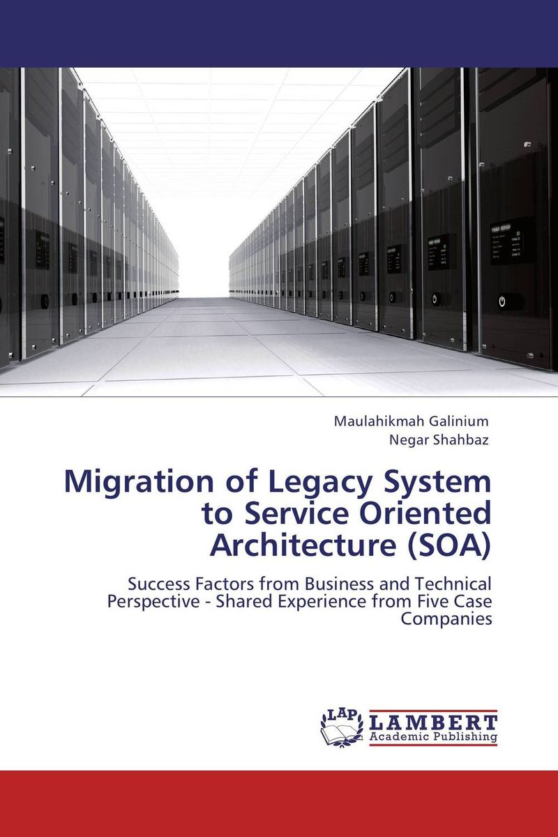 Migration of Legacy System to Service Oriented Architecture (SOA) furniture