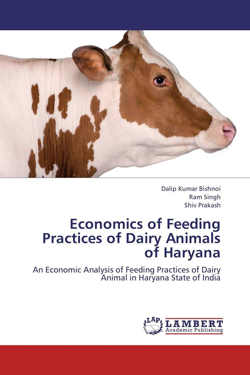 Economics of Feeding Practices of Dairy Animals of Haryana shoji lal bairwa rakesh singh and saket kushwaha economics of milk marketing