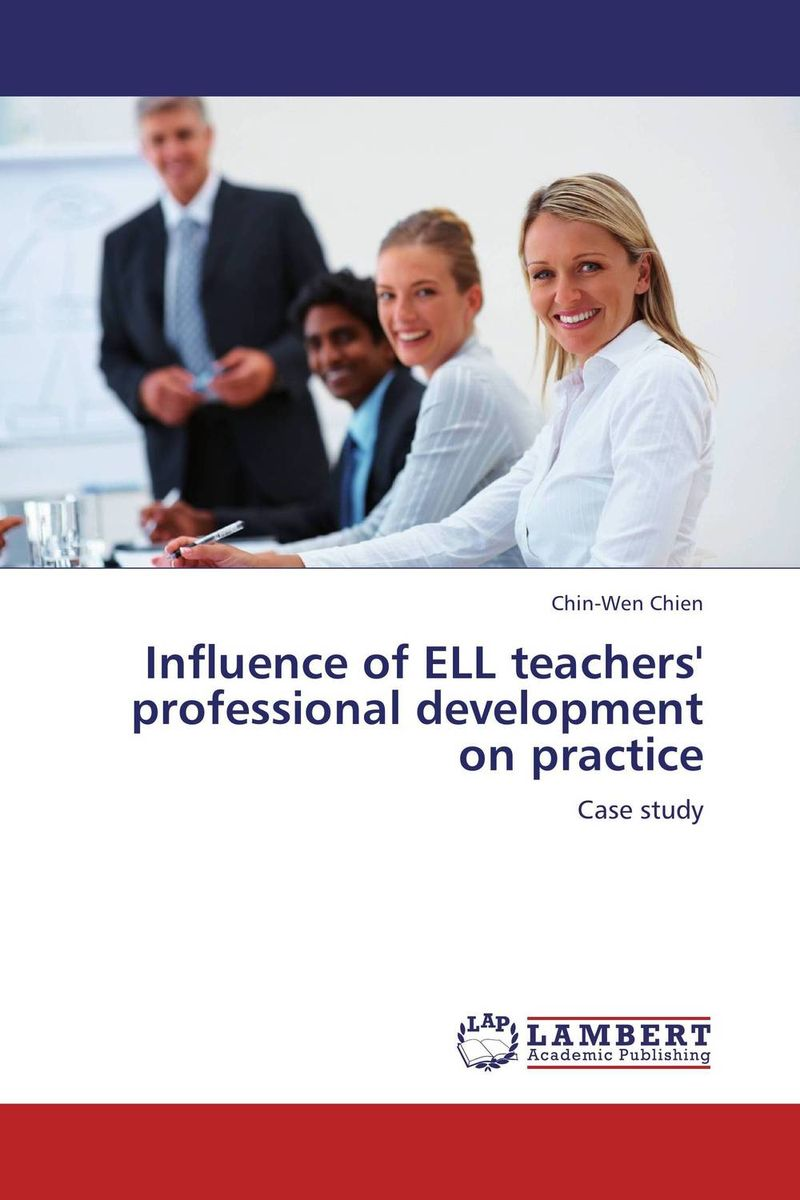 Influence of ELL teachers' professional development on practice teachers qualification and professional development in nigeria