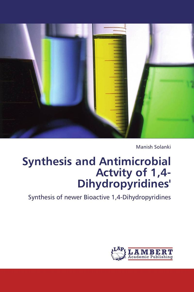 Synthesis and Antimicrobial Actvity of 1,4-Dihydropyridines' manish solanki synthesis and antimicrobial actvity of 1 4 dihydropyridines