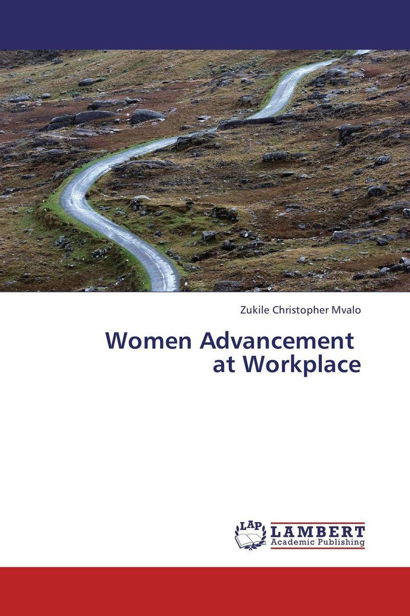 Women Advancement   at Workplace