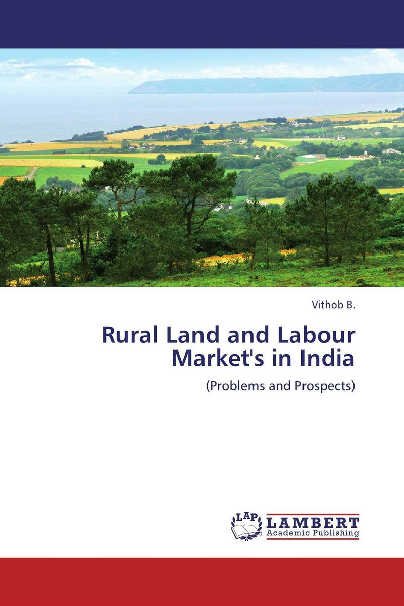 Rural Land and Labour Market's in India the impact of technical education on the labour market